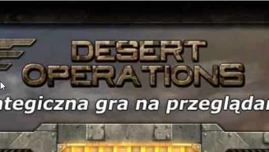 Administracja czy kabaret – kompromitacja Desert Operations