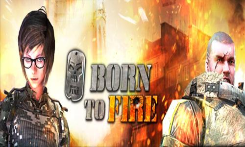 born to fire fps