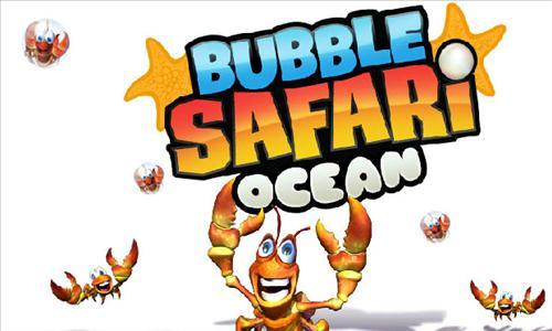 bubble safari ocean