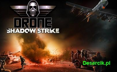 Drone: Shadow Strike – zobacz swoje drony w akcji