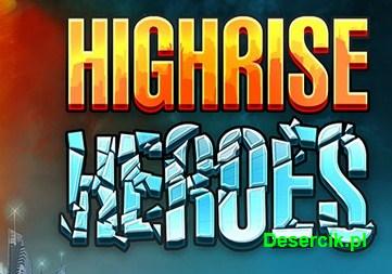Highhrise Heroes wywoła trzęsienie ziemi na urządzeniach mobilnych?