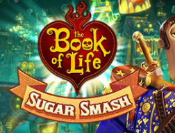 The Book of Life: Sugar Smash – mobilna i Facebookowa rozgrywka logiczna