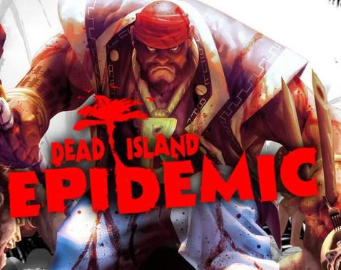 Dead Island: Epidemic niedługo zamyka na zawsze swoje serwery
