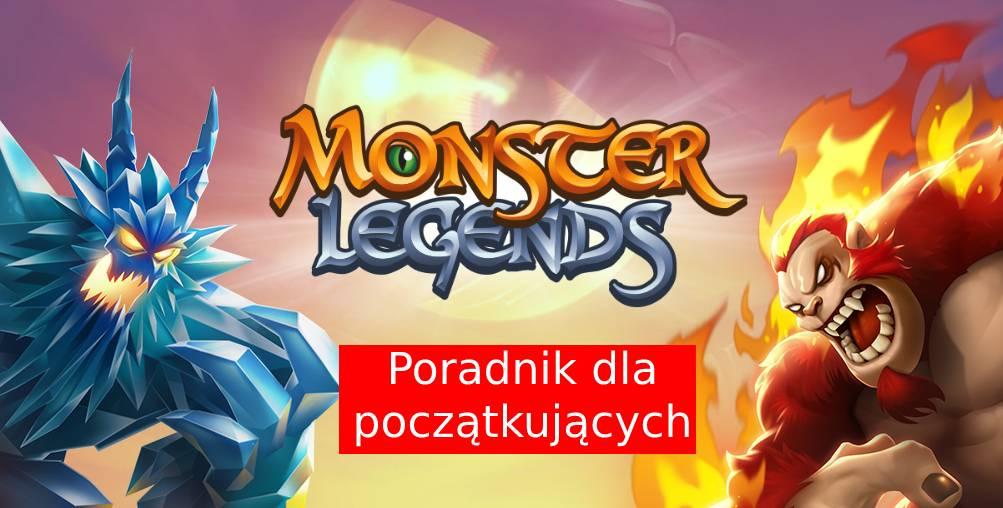 Monster Legends: Poradnik dla początkujących