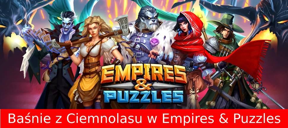 Baśnie z Ciemnolasu – Cykliczne wydarzenie w Empires and Puzzles