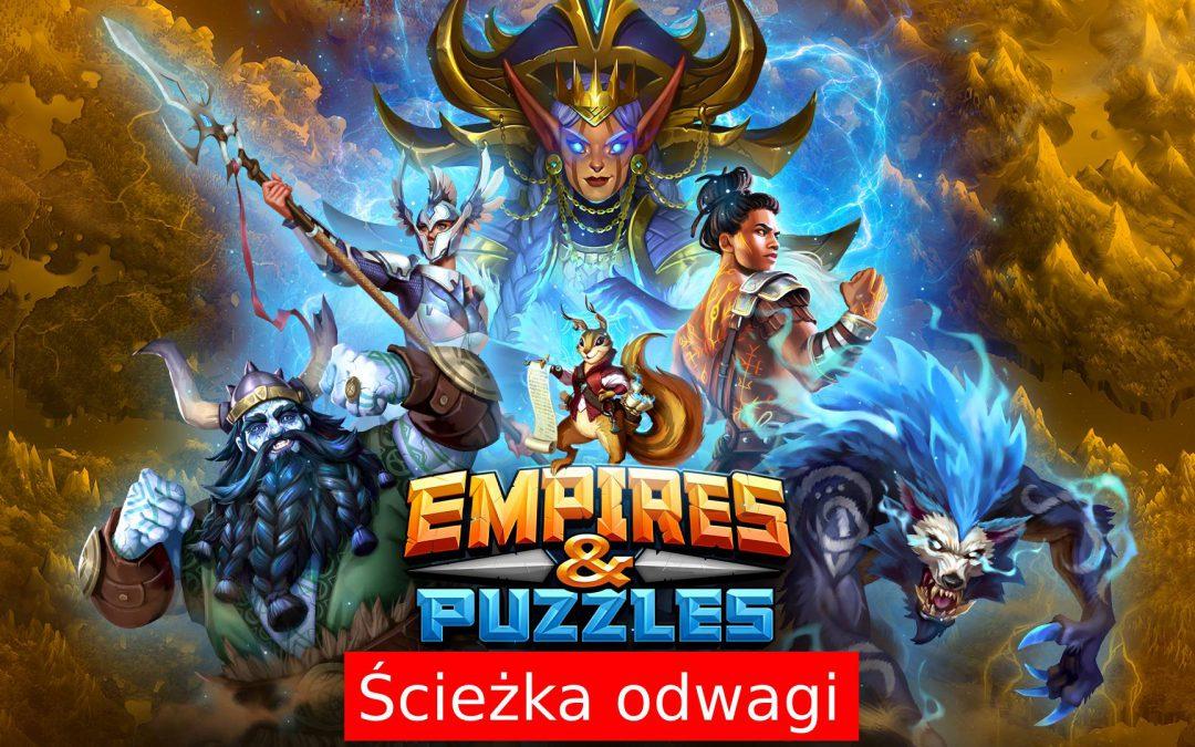 Ścieżka Odwagi w Empires and Puzzles