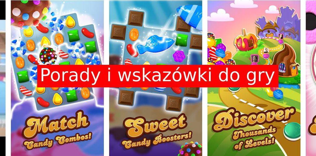 Wskazówki do gry Candy Crush Saga