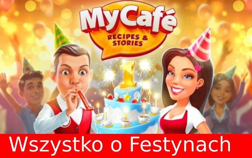My Café (Moja Kawiarnia): Co musisz wiedzieć o festynach?
