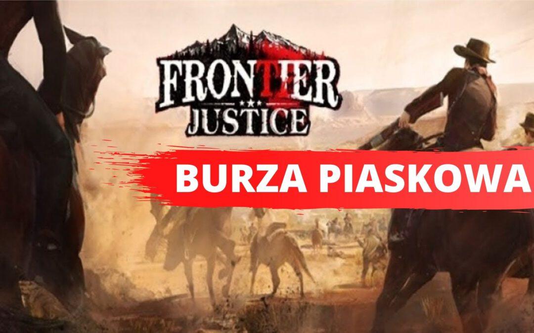 Burza Piaskowa w grze Frontier Justice