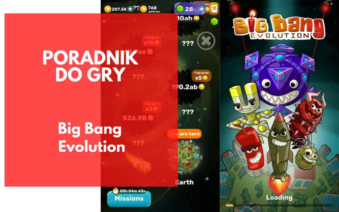 Big Bang Evolution: Poradnik do gry