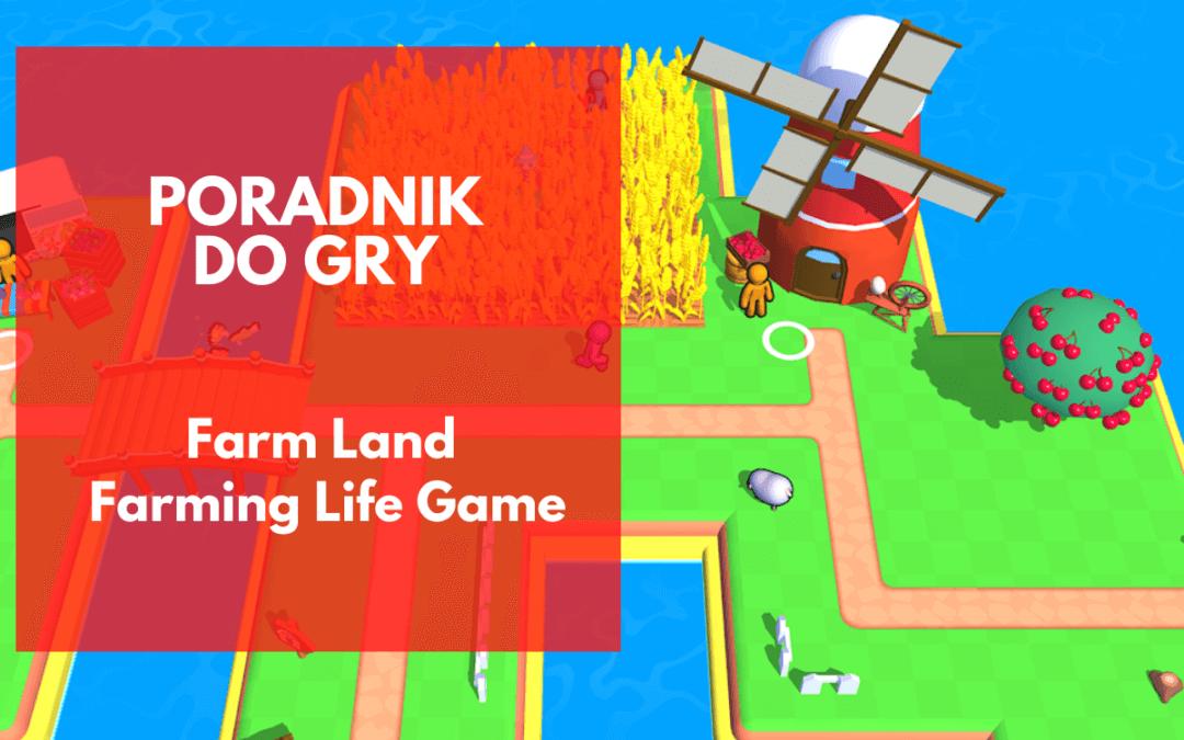 Farm Land: Farming Life Game – poradnik po strategii do gry
