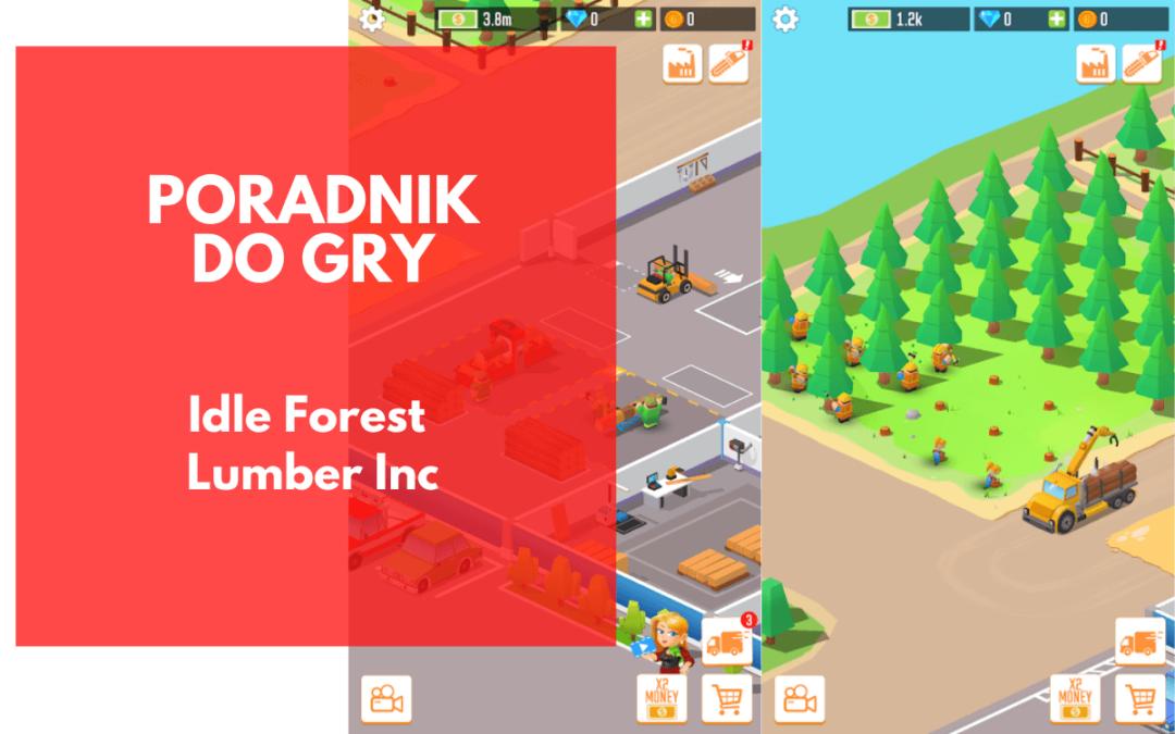Idle Forest Lumber Inc. – poradnik do gry