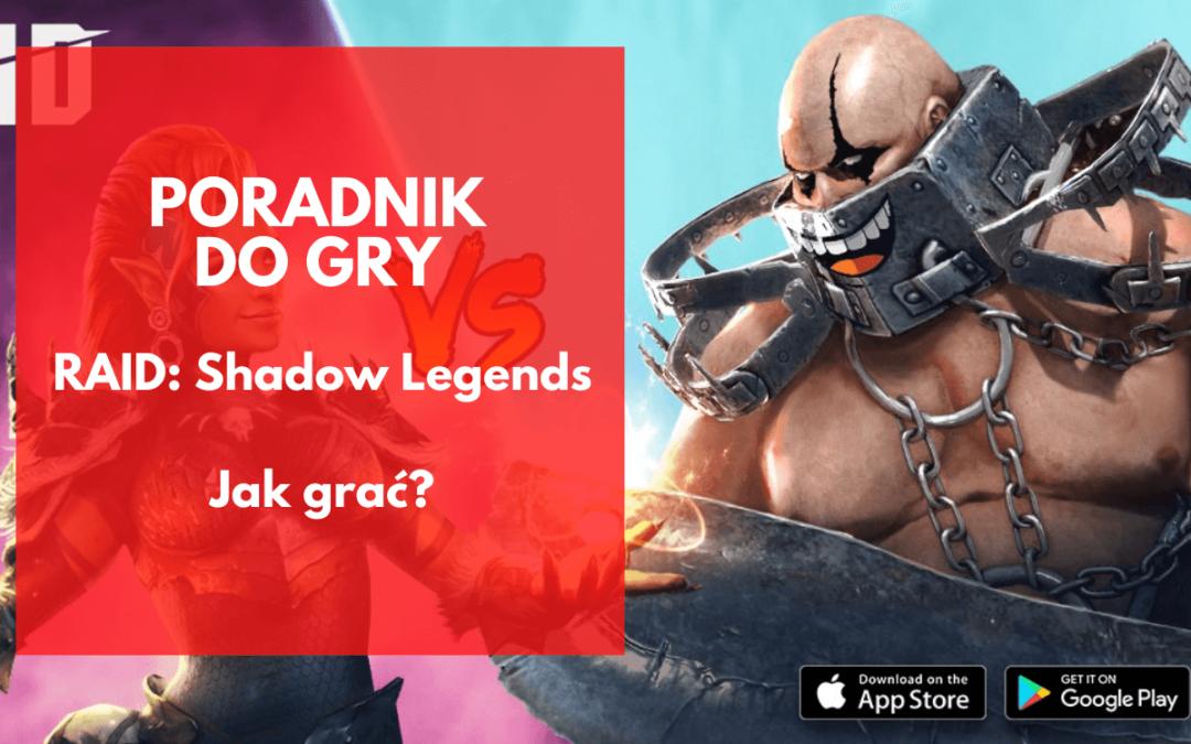 RAID: Shadow Legends – Jak grać? Podstawy mechaniki gry