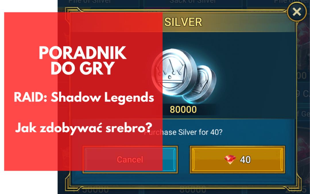 Jak szybko zdobyć srebro w RAID: Shadow Legends?