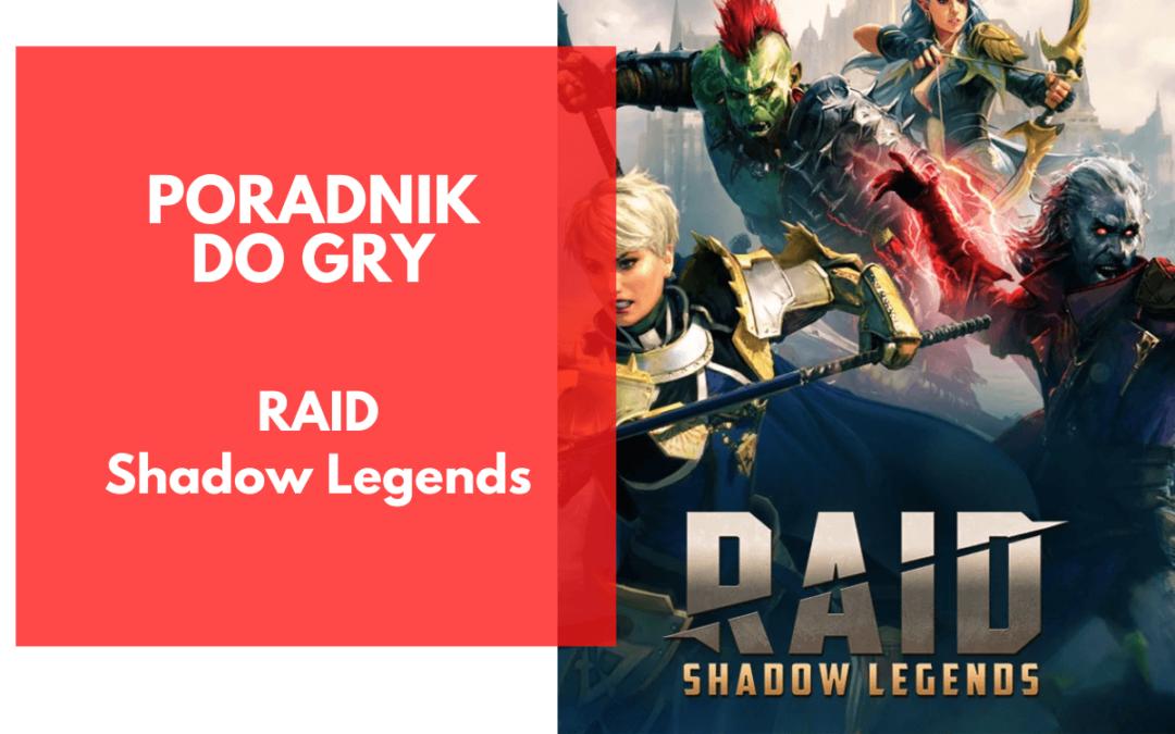 RAID: Shadow Legends – poradnik dla początkujących