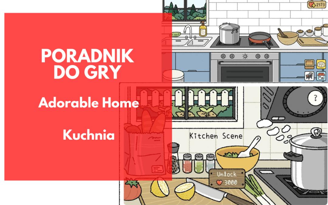 Adorable Home: Kuchnia, gotowanie i przepisy