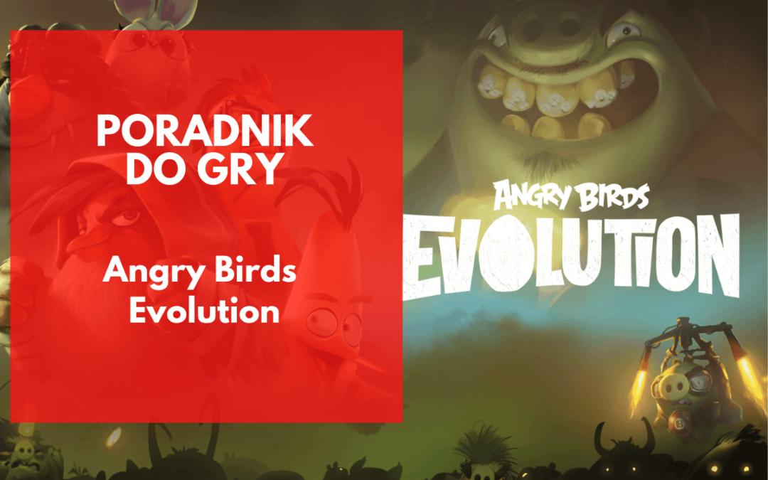 Angry Birds Evolution – 21 cennych wskazówek i porad do gry