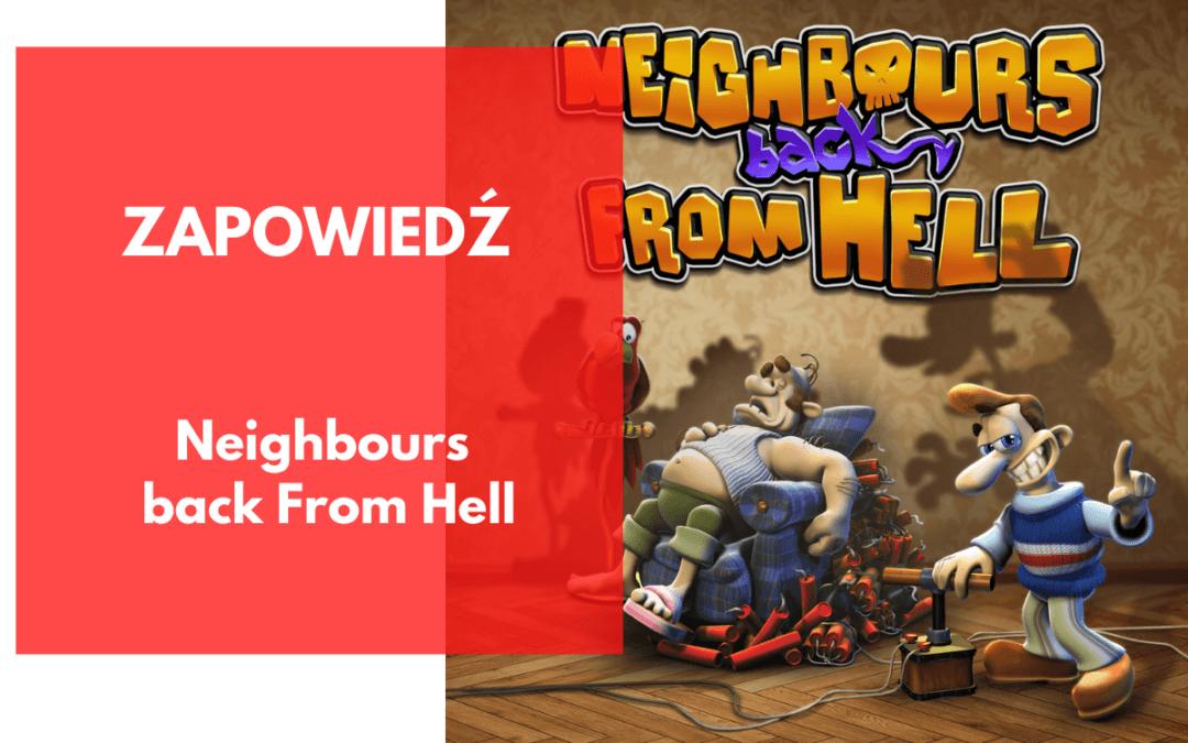 Neighbours Back from Hell pojawi się niedługo w Google Play (Android)