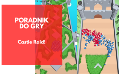Castle Raid – poradnik dla początkujących