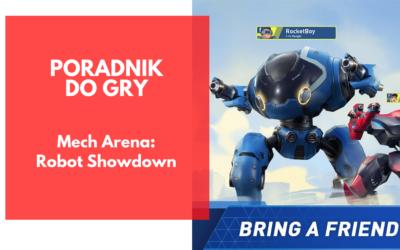 Mech Arena: Robot Showdown – poradnik do gry