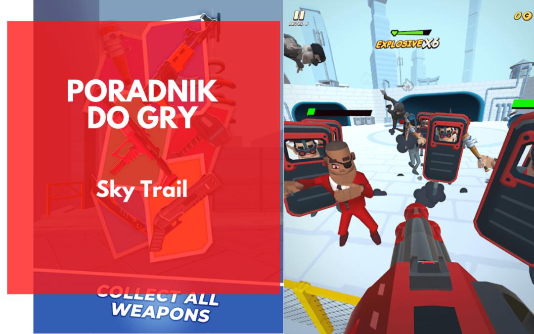 Sky Trail – poradnik do gry